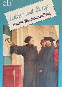 Ausstellung Luther und Europa